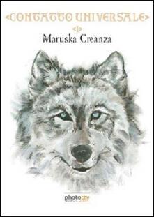 Contatto universale. Vol. 1 - Maruska Creanza - copertina