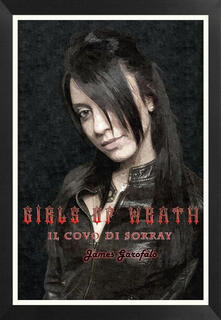 Il covo di Sorray. Girls of Wrath. Vol. 2 - James Garofalo - copertina