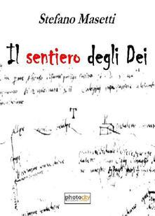 Il sentiero degli dei - Stefano Masetti - copertina