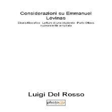 Considerazioni su Emmanuel Lévinas. Diario filosofico. Lettura di uno studente. Vol. 8: 2013-2015. - Luigi Del Rosso - copertina