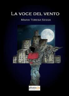 La voce del vento - M. Teresa Sessa - copertina