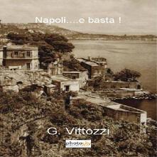Napoli... e basta! - Gennaro Vittozzi - copertina