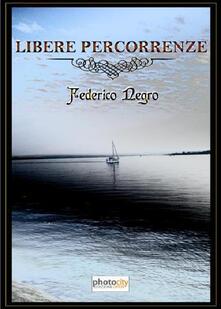 Libere percorrenze - Federico Negro - copertina
