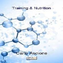 Training & nutrition - Carlo Ascione - copertina