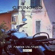 Giringiro. Diario di viaggio attraverso l'Italia in sella ad una Royal Enfield - Andrea De Angelis - copertina