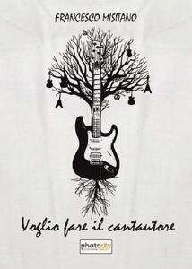 Voglio fare il cantautore