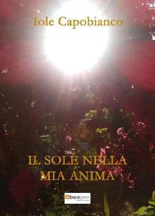 Il sole nella mia anima - Iole Capobianco - copertina