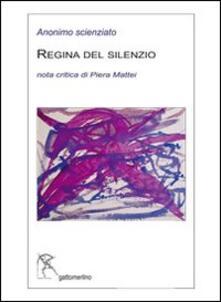 Regina del silenzio - Anonimo - copertina