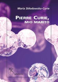 Grandtoureventi.it Pierre Curie, mio marito Image