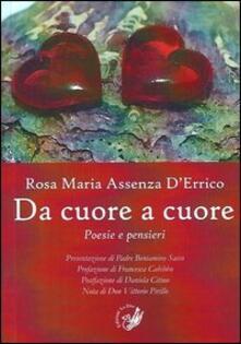 Da cuore a cuore. Poesie e pensieri - Rosa Maria Assenza D'Errico - copertina