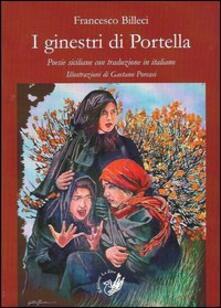 Il ginestri di Portella. Poesie siciliane con traduzione in italiano - Francesco Billeci - copertina