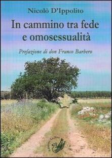 In cammino tra fede e omosessualità - Nicolò D'Ippolito - copertina