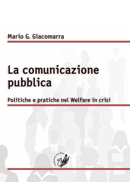 La comunicazione pubblica. ...