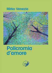 Policromia d'amore - Mirko Venezia - copertina
