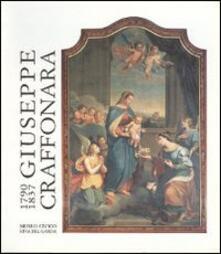 Giuseppe Craffonara 1790-1837. Catalogo della mostra (Riva del Garda, 24 dicembre 1991-30 aprile 1992) - copertina