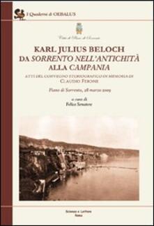 Karl Julius Beloch da Sorrento nell'antichità alla Campania. Atti del Convegno (Piano di Sorrento, 28 marzo 2009)