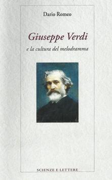 Giuseppe Verdi e la cultura del melodramma - Dario Romeo - copertina