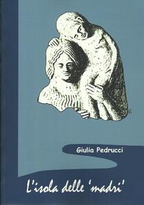 L' isola delle madri. Una rilettura della documentazione archeologica di donne con bambini in Sicilia