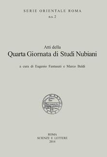 Atti della 4° Giornata di studi nubiani. A Tribute to the nubian civilization - copertina