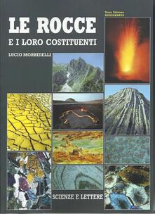 Le rocce e i loro costituenti - Lucio Morbidelli - copertina