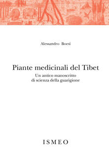 Chievoveronavalpo.it Piante medicinali del Tibet. Un antico manoscritto di scienza della guarigione Image