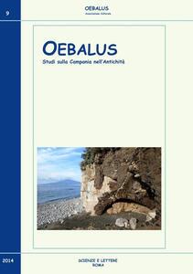 Oebalus. Studi sulla Campania nell'antichità. Vol. 9
