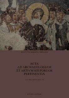 Acta ad archaeologiam et artium historiam pertinentia. Nuova serie. Vol. 28 - copertina