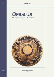 Oebalus. Studi sulla Campania nell'antichità. Vol. 11 - copertina
