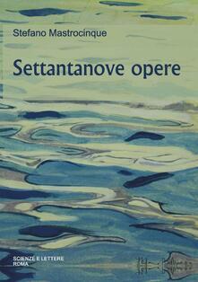 Stefano Mastrocinque. Settantanove opere - copertina