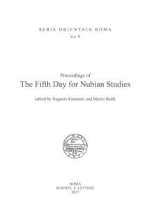 Proceedings of the Fifth Day for Nubian Studies. Ediz. italiana e inglese - Eugenio Fantusati,Marco Baldi - copertina
