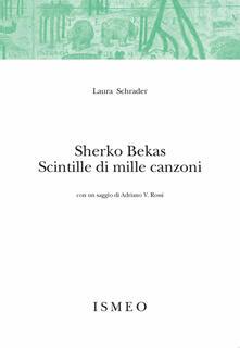Sherko Bekas. Scintille di mille canzoni - Laura Schrader - copertina