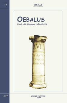 Oebalus. Studi sulla Campania nell'antichità. Vol. 12 - copertina