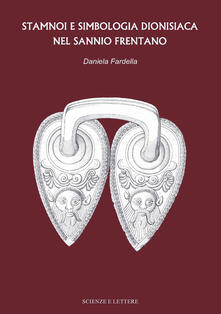 Stamnoi e simbologia dionisiaca nel Sannio Frentano - Daniela Fardella - copertina