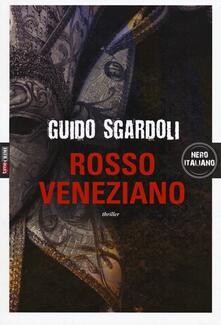 Rosso veneziano - Guido Sgardoli - copertina