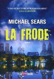 La frode - Michael Sears - copertina