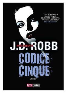 Codice cinque - Laura Scipioni,J. D. Robb - ebook