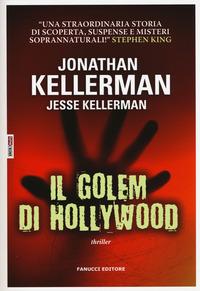 Il Il golem di Hollywood - Kellerman Jonathan Kellerman Jesse - wuz.it