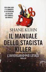 Libro Il manuale dello stagista killer. L'avversario più letale Shane Kuhn