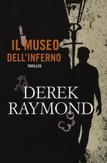 Il museo dell'inferno - Derek Raymond - copertina