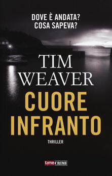 Cuore infranto - Tim Weaver - copertina
