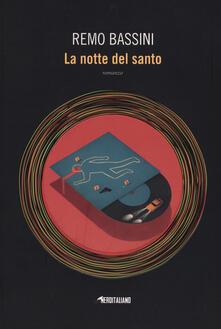 La notte del santo - Remo Bassini - copertina