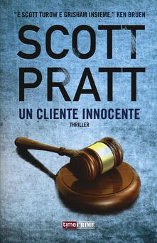Un cliente innocente - Scott Pratt - copertina