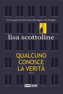 Qualcuno conosce la verità, Lisa Scottoline, Fanucci Editore