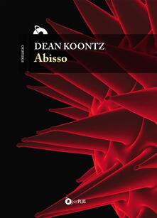Abisso - Dean R. Koontz - ebook