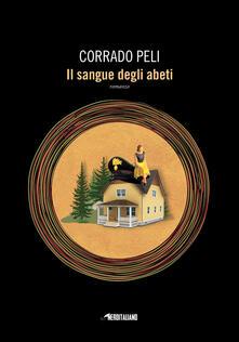 Il sangue degli abeti - Corrado Peli - copertina