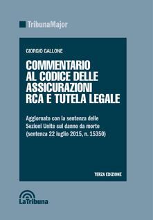 Commentario al codice delle assicurazioni RCA e tutela legale - copertina
