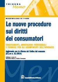 Le nuove procedure sui diritti dei consumatori