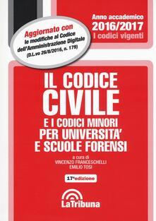 Il codice civile e i codici minori per università e scuole forensi - copertina