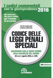 Codice delle leggi penali speciali - Pietro Dubolino,Chiara Dubolino - copertina