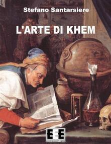 L' arte di Khem - Stefano Santarsiere - ebook